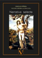 narrativa selecta (ebook) virgilio piñera vicente (ed.) cervera salinas 9788490745380
