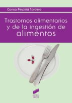 trastornos alimentarios y de la ingestión de alimentos-conxa perpiña tordera-9788490771280