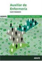 AUXILIAR DE ENFERMERIA CONSELLERIA DE SANIDAD UNIVERSAL Y SALUD PUBLICA: CUESTIONARIOS
