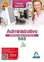 ADMINISTRATIVO DEL SERVICIO ANDALUZ DE SALUD. TEMARIO ESPECIFICO VOL. 2