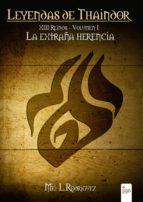 xiii reinos: la extraña herencia (ebook)-mei l. rodriguez-9788490956380