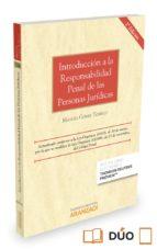 introducción a la responsabilidad penal de las personas jurídicas manuel gomez tomillo 9788490983980