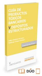 guia de productos toxicos bancarios v depositos estructurados isabel jimenez de lucas 9788490984680