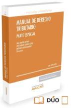 manual de derecho tributario (13ª ed.): parte especial juan martin queralt 9788490997680