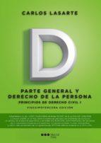 principios de derecho civil tomo i: parte general y derecho de la persona (23ª ed) carlos lasarte álvarez 9788491232780