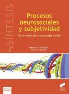 procesos neurosociales y subjetividad (ebook) héctor a. rougier aldo a. minniti 9788491716280