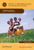 habilidades sociales y dinamización de grupos. ssc322_3 (ebook) 9788491982180