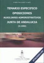 OPOSICIONES AUXILIARES ADMINISTRATIVOS, JUNTA DE ANDALUCIA (D-100 ). TEMARIO ESPECIFICO (2 VOLS)