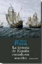 la historia de españa contada con sencillez-jose maria peman-9788492518180