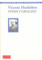 poesia y creacion-vicente huidobro-9788492543380