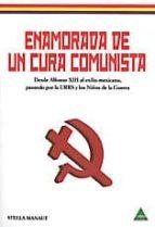 enamorada de un cura comunista-stella manaut-9788492932580