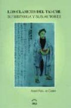 los clasicos del tai-chi: su historia y sus autores-angel fernandez de castro-9788493254780