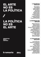 el arte no es politica, la politica no es arte-alejandro (ed.) arozamena-9788493993580