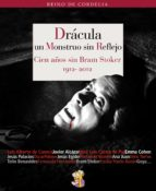 El libro de Dracula,un monstruo sin reflejo autor VV.AA. TXT!
