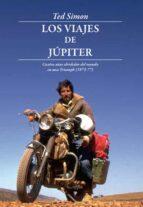 los viajes de jupiter (7ª ed.)-ted simon-9788494061080
