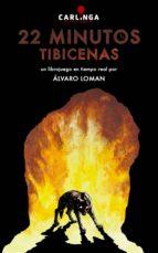 22 minutos. tibicenas (ebook)-alvaro loman-9788494222580