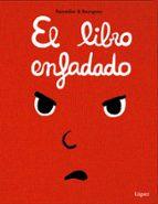 el libro enfadado-cedric ramadier-9788494565380