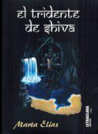 El libro de El tridente de shiva autor MARTA ELIAS DOC!