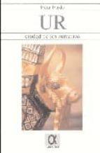 ur : ciudad de los sumerios-pilar pardo mata-9788495414380