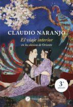el viaje interior-claudio naranjo-9788495496980