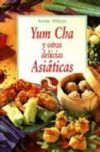 yum cha y otras delicias asiaticas anne wilson 9788496048980