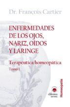 enfermedades de los ojos, nariz, oidos y laringe (ebook)-francois cartier-9788496079380
