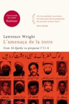 l amenaça de la torre-lawrence wright-9788496499980