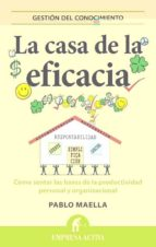 la casa de la eficacia-pablo maella cerrillo-9788496627680