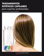 tratamientos esteticos capilares para expertos profesionales (cic los formativos de grado medio)-9788496699380