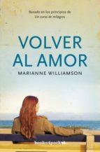volver al amor marianne williamson 9788496829480
