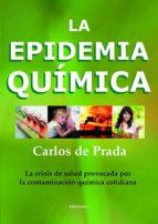 la epidemia quimica carlos de prada 9788496851580