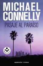 pasaje al paraiso (serie harry bosch 5) michael connelly 9788496940680