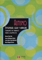 autismo. entender, leer y hablar (alumno) 9788497003780