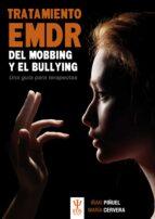 tratamiento emdr del mobbing y bullying. una guia para terapeutas-iñaki piñuel-maria cervera-9788497276580