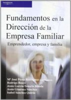 fundamentos en la direccion de la empresa familiar-maria jose perez rodriguez-9788497325080