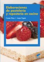 elaboraciones de pasteleria y reposteria en cocina 9788497567480
