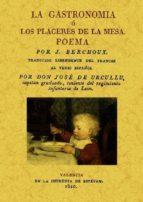 la gastronomia o placeres de la mesa (ed facsimil) j. berchoux 9788497617680