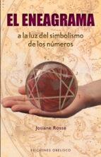 el eneagrama: a la luz del simbolismo de los numeros-josiane rosse-9788497776080