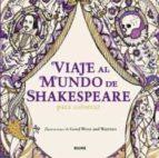 viaje al mundo de shakespeare para colorear 9788498019780