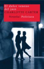 el dulce veneno del jazz (ebook)-charlotte carter-9788498419580