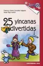 25 yincanas divertidas (ebook)-francisco javier gonzález salgado-paula iñigo lechon-9788498428780