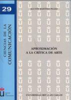 aproximacion a la critica de arte-agustin martinez-9788498499780