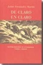 de claro en claro: una lectura de el quijote-jaime fernandez martin-9788498521580