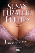 tenias que ser tu (serie chicago stars 1)-susan elizabeth phillips-9788498727180