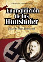 la maldicion de los haushofer-eduardo elias rosenzvaig-9788498775280