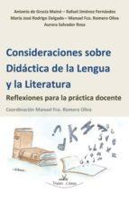 consideraciones sobre didactica de la lengua y la literatura: ref lexiones para la practica docente-9788498869880