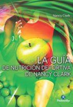 la guia de nutricion deportiva de nancy clark nancy clark 9788499105680