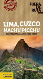 lima, cuzco, machu picchu 2014 (fuera de ruta) arantxa hernandez colorado juan pablo avison martinez 9788499356280