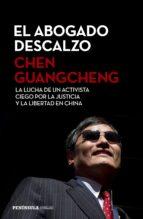 el abogado descalzo-chen guangcheng-9788499425580