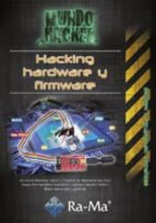 hacking hardware y firmware-antonio ramos varon-9788499646480